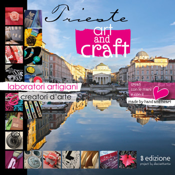 Trieste Art and Craft